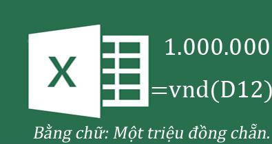 Ứng dụng dịch số thành chữ trong Excel