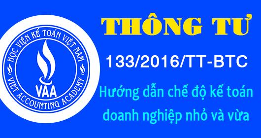 Thông tư 133/2016/TT-BTC - Hướng dẫn chế độ kế toán doanh nghiệp nhỏ và vừa