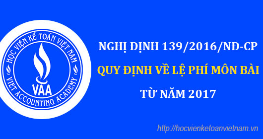 Nghị định số 139/2016/NĐ-CP quy định về lệ phí môn bài