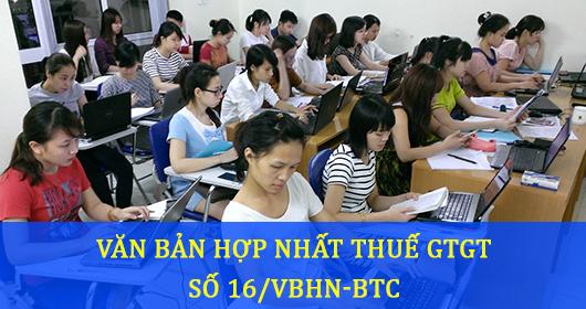 Văn bản hợp nhất thuế GTGT | Văn bản hợp nhất số 16/VBHN-BTC