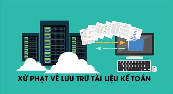 Xử phạt về lưu trữ tài liệu kế toán