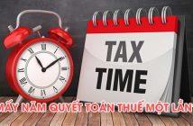 Mấy năm quyết toán thuế một lần