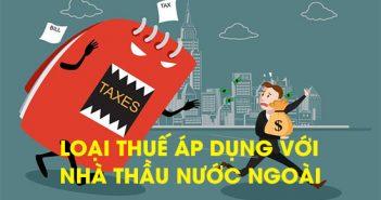 Loại thuế áp dụng với nhà thầu nước ngoài