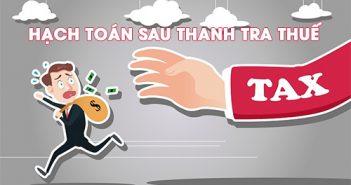 Hạch toán truy thu thuế sau thanh tra