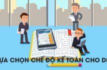 Lựa chọn chế độ kế toán cho doanh nghiệp